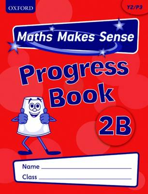 Maths Makes Sense: Y2: B Progress Book Pack of 10 by Richard Dunne, Carrie Dunne