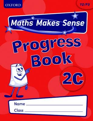 Maths Makes Sense: Y2: C Progress Book Pack of 10 by Richard Dunne, Carrie Dunne