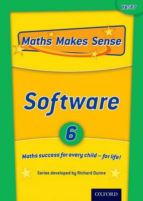 Maths Makes Sense: Y6: Software Multi User by Richard Dunne, Carrie Dunne