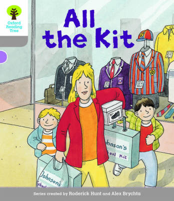 Oxford Reading Tree Biff, Chip and Kipper Stories Decode and Develop: Level 1: All the Kit by Roderick Hunt