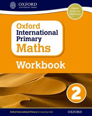 Oxford International Primary Maths: Grade 2: Workbook 2 by Anthony Cotton