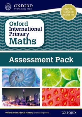 Oxford International Primary Maths Assessment Pack: Primary Grades 3-6 by Mary Wood