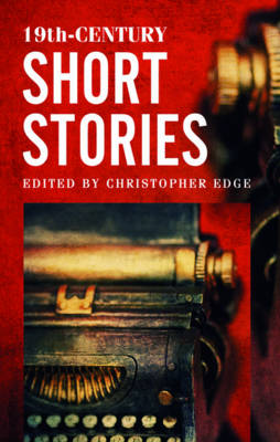 Rollercoasters: 19th-Century Short Stories by Christopher Edge