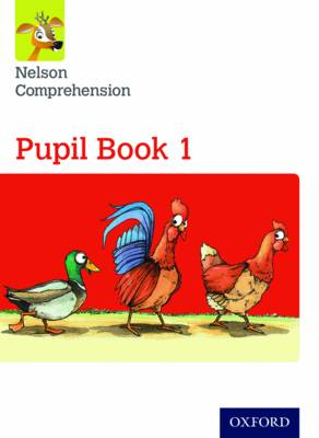 Nelson Comprehension: Year 1/Primary 2: Pupil Book 1 (Pack of 15) by Sarah Lindsay