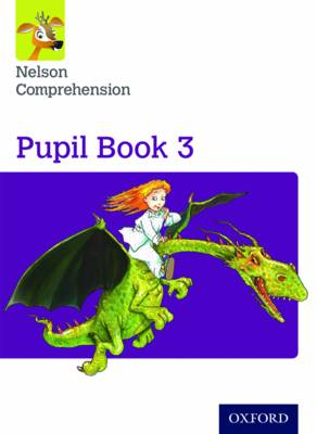 Nelson Comprehension: Year 3/Primary 4: Pupil Book 3 (Pack of 15) by Wendy Wren