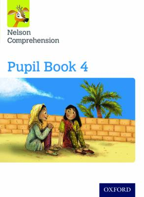 Nelson Comprehension: Year 4/Primary 5: Pupil Book 4 (Pack of 15) by Wendy Wren