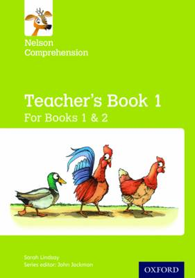 Nelson Comprehension: Years 1 & 2/Primary 2 & 3: Teacher's Book for Books 1 & 2 by Sarah Lindsay