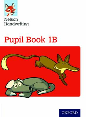 Nelson Handwriting: Year 1/Primary 2 Pupil Book by Anita Warwick, Nicola York