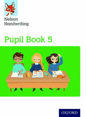 Nelson Handwriting: Year 5/Primary 6 Pupil Book by Anita Warwick, Nicola York
