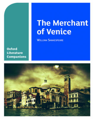 Oxford Literature Companions: The Merchant of Venice by Su Fielder, Peter Buckroyd