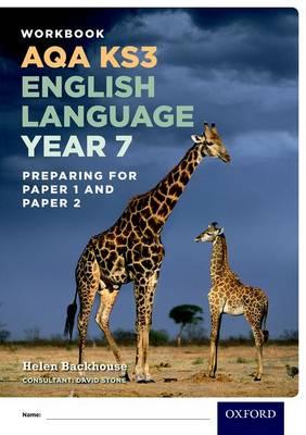 AQA KS3 English Language: Year 7 Test Workbook by Helen Backhouse, David Stone