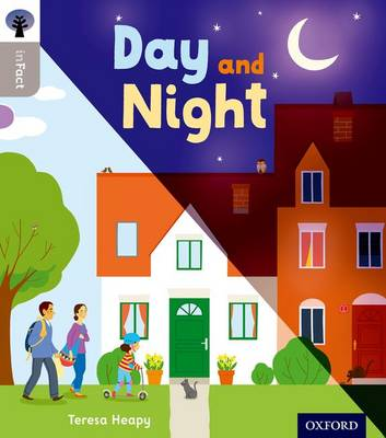 Oxford Reading Tree Infact: Oxford Level 1: Day and Night by Teresa Heapy