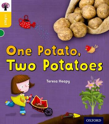 Oxford Reading Tree Infact: Oxford Level 5: One Potato, Two Potatoes by Teresa Heapy