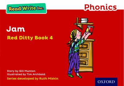 Read Write Inc. Phonics: Red Ditty Book 4 Jam by Gill Munton