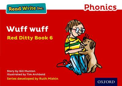 Read Write Inc. Phonics: Red Ditty Book 6 Wuff Wuff by Gill Munton