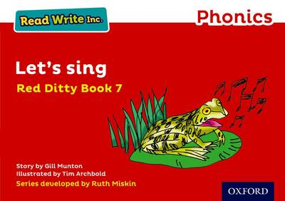 Read Write Inc. Phonics: Red Ditty Book 7 Let's Sing by Gill Munton
