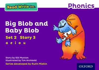 Read Write Inc. Phonics: Purple Set 2 Storybook 3 Big Blob and Baby Blob by Gill Munton