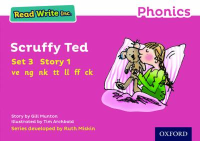 Read Write Inc. Phonics: Pink Set 3 Storybook 1 Scruffy Ted by Gill Munton