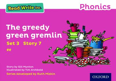 Read Write Inc. Phonics: Pink Set 3 Storybook 7 the Greedy Green Gremlin by Gill Munton