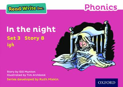 Read Write Inc. Phonics: Pink Set 3 Storybook 8 in the Night by Gill Munton