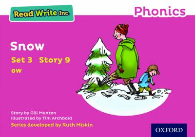 Read Write Inc. Phonics: Pink Set 3 Storybook 9 Snow by Gill Munton