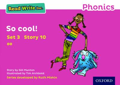 Read Write Inc. Phonics: Pink Set 3 Storybook 10 So Cool! by Gill Munton