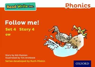 Read Write Inc. Phonics: Orange Set 4 Storybook 4 Follow Me! by Gill Munton