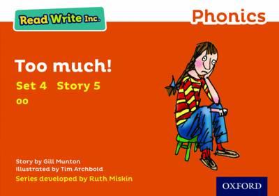 Read Write Inc. Phonics: Orange Set 4 Storybook 5 Too Much! by Gill Munton
