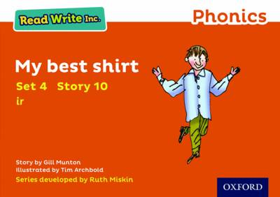 Read Write Inc. Phonics: Orange Set 4 Storybook 10 My Best Shirt by Gill Munton