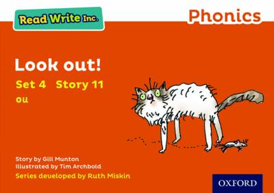 Read Write Inc. Phonics: Orange Set 4 Storybook 11 Look Out! by Gill Munton