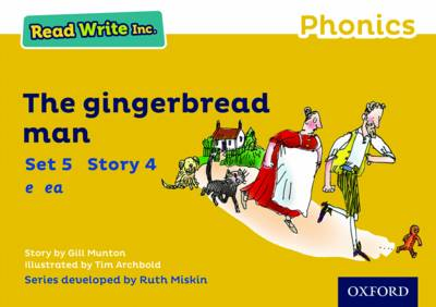 Read Write Inc. Phonics: Yellow Set 5 Storybook 4 the Gingerbread Man by Gill Munton