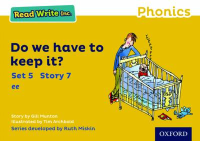 Read Write Inc. Phonics: Yellow Set 5 Storybook 7 Do We Have to Keep it? by Gill Munton