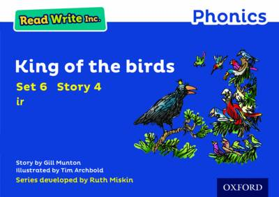 Read Write Inc. Phonics: Blue Set 6 Storybook 4 King of the Birds by Gill Munton