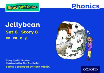 Read Write Inc. Phonics: Blue Set 6 Storybook 8 Jellybean by Gill Munton