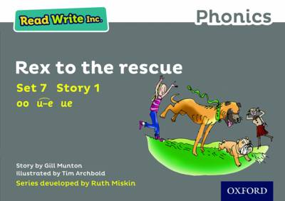 Read Write Inc. Phonics: Grey Set 7 Storybook 1 Rex to the Rescue by Gill Munton