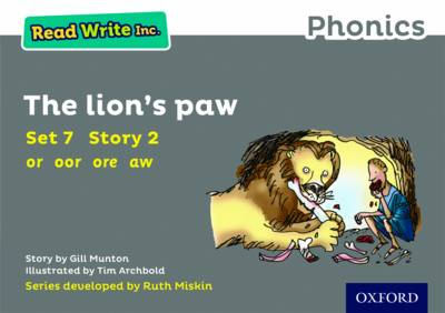 Read Write Inc. Phonics: Grey Set 7 Storybook 2 the Lion's Paw by Gill Munton
