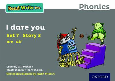 Read Write Inc. Phonics: Grey Set 7 Storybook 3 I Dare You by Gill Munton