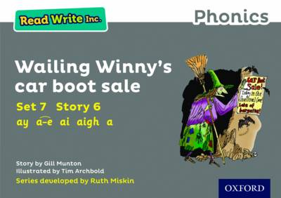 Read Write Inc. Phonics: Grey Set 7 Storybook 6 Wailing Winny's Car Boot Sale by Gill Munton