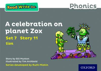 Read Write Inc. Phonics: Grey Set 7 Storybook 11 a Celebration on Planet Zox by Gill Munton