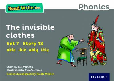 Read Write Inc. Phonics: Grey Set 7 Storybook 13 the Invisible Clothes by Gill Munton