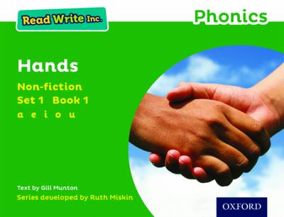 Read Write Inc. Phonics: Green Set 1 Non-Fiction 1 Hands by Gill Munton