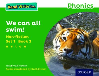 Read Write Inc. Phonics: Green Set 1 Non-Fiction 2 We Can All Swim! by Gill Munton
