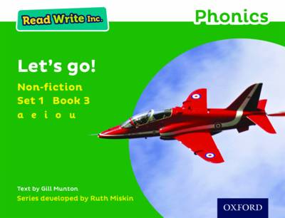 Read Write Inc. Phonics: Green Set 1 Non-Fiction 3 Let's Go! by Gill Munton