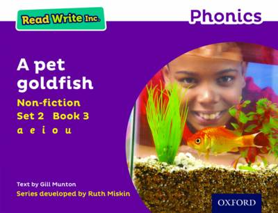Read Write Inc. Phonics: Purple Set 2 Non-Fiction 3 a Pet Goldfish by Gill Munton