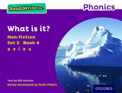 Read Write Inc. Phonics: Purple Set 2 Non-Fiction 4 What is it? by Gill Munton