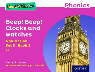 Read Write Inc. Phonics: Pink Set 3 Non-Fiction 2 Beep! Beep! Clocks and Watches by Gill Munton