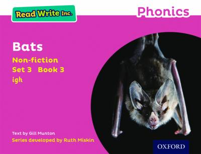 Read Write Inc. Phonics: Pink Set 3 Non-Fiction 3 Bats by Gill Munton