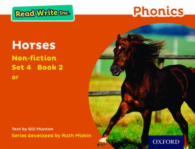Read Write Inc. Phonics: Orange Set 4 Non-Fiction 2 Horses by Gill Munton