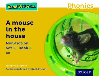 Read Write Inc. Phonics: Yellow Set 5 Non-Fiction 5 a Mouse in the House by Gill Munton