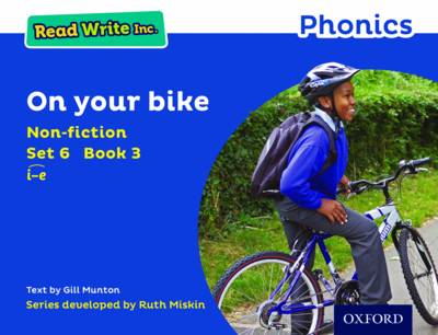 Read Write Inc. Phonics: Blue Set 6 Non-Fiction 3 on Your Bike by Gill Munton